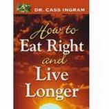 How To Eat Right And Live Longer